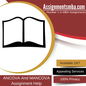 ANCOVA And MANCOVA Assignment Help