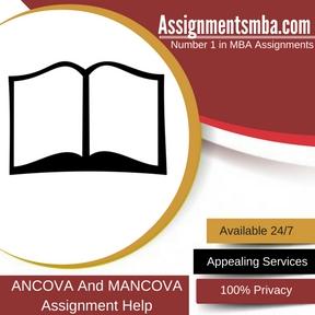 ANCOVA And MANCOVA Assignment Help