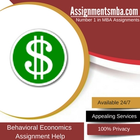 Behavioral Economics Assignment Help