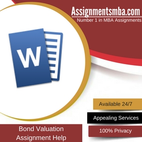 Bond Valuation Assignment Help