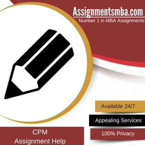 CPM Assignment Help