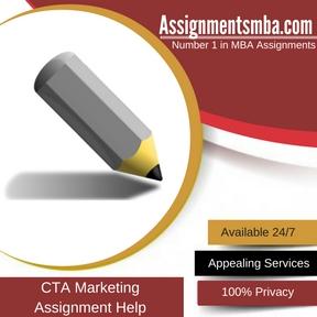 CTA Marketing Assignment Help