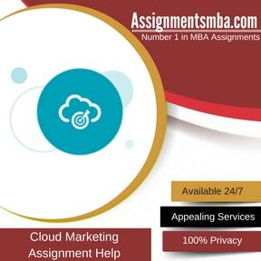Cloud Marketing Assignment Help