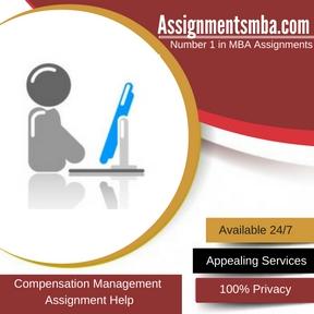 Compensation Management Assignment Help