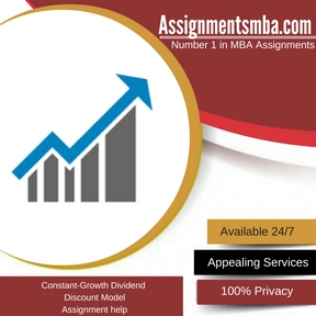 Constant-Growth Dividend Discount Model Assignment Help