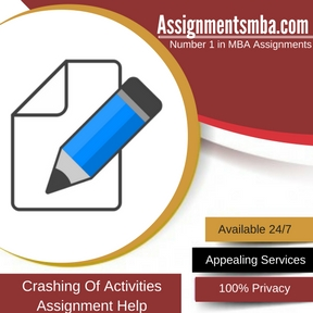 Crashing Of Activities Assignment Help