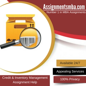 Credit & Inventory Management Assignment Help