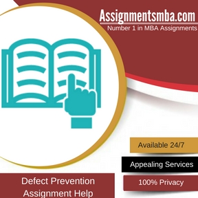 Defect Prevention Assignment HelpDefect Prevention Assignment Help