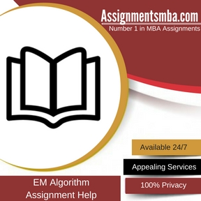 EM Algorithm Assignment Help