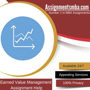 Earned Value Management Assignment Help