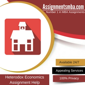 Heterodox Economics Assignment Help
