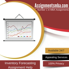 Inventory Forecasting Assignment Help