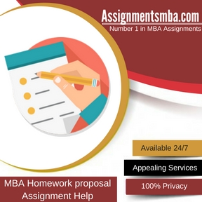 MBA Homework proposal  Assignment Help