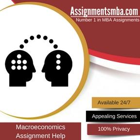 Macroeconomics Assignment Help