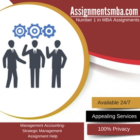 Management Accounting- Strategic Management Assignment Help