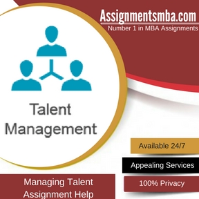 Managing Talent Assignment Help