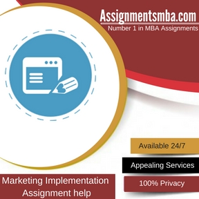 Marketing Implementation Assignment Help