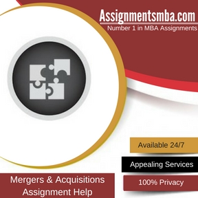 Mergers & Acquisitions Assignment Help