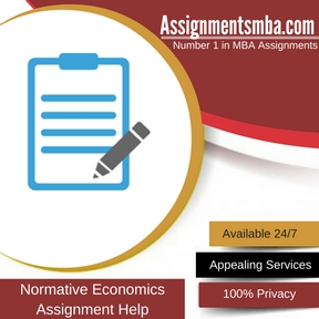 Normative Economics Assignment Help