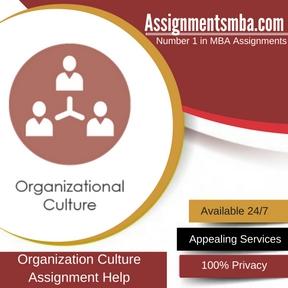 Organization Culture: Assignment Help