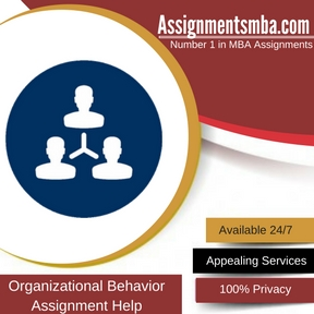 Organizational Behavior Assignment Help