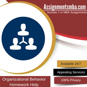 Organizational Behavior Homework Help