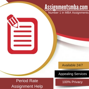 Period Rate Assignment Help