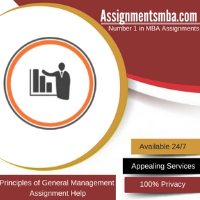 Principles of General Management Assignment Help