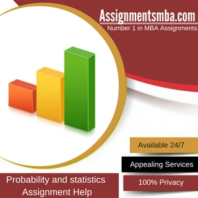 Probability and statistics Assignment Help