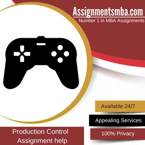 Production Control Assignment Help