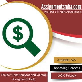 Project Cost Analysis and Control Assignment Help