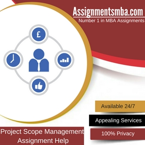 Project Scope Management Assignment Help