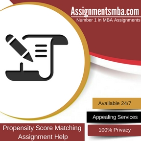 Propensity Score Matching Assignment Help