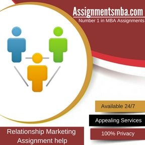 Relationship Marketing Assignment Help