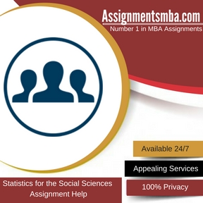 Statistics for the Social Sciences Assignment Help