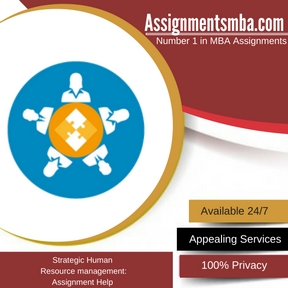 Strategic Human Resource management:   Assignment Help