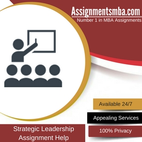 Strategic Leadership Assignment Help