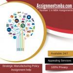 Strategic Manufacturing Policy