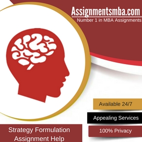 Strategy Formulation Assignment Help