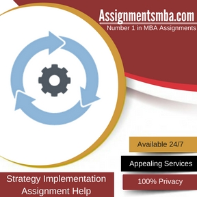 Strategy Implementation Assignment Help