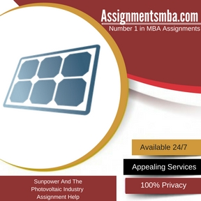 Sunpower And The Photovoltaic Industry Assignment Help