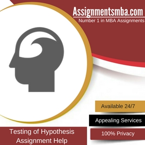Testing of Hypothesis Assignment Help