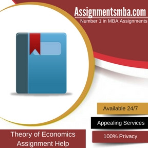 Theory of Economics Assignment Help