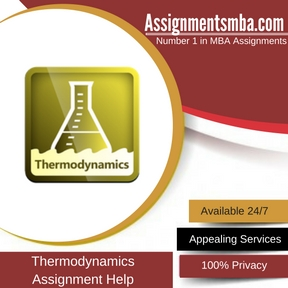 thermodynamics mba assignment help online business assignment  thermodynamics mba assignment help