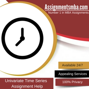 Univariate Time Series Assignment Help
