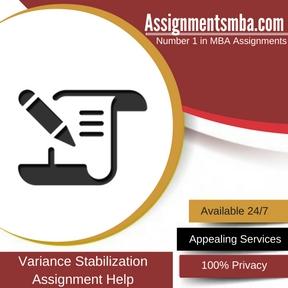 Variance Stabilization Assignment HelpVariance Stabilization Assignment Help