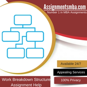 Work Breakdown Structure Assignment Help
