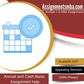 Annual and Cash Basis Assignment Help