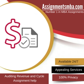 Auditing Revenue and Cycle Assignment Help