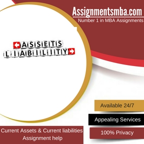 Current Assets & Current liabilities Assignment Help